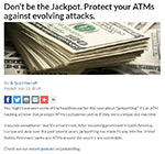 Don't be the Jackpot. Protect your ATMs against evolving attacks.