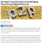 Driving Financial Inclusion by Bridging Physical and Digital Channels