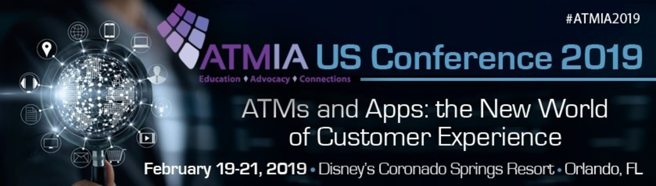 10 Things You Don't Want to Miss at ATMIA US 2019 - February 04, 2019
